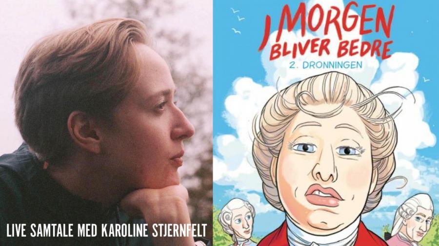 """Karoline Stjernfelt """"I morgen bliver bedre"""""""