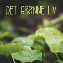 Det grønne liv